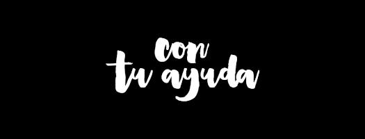 CON TU AYUDA